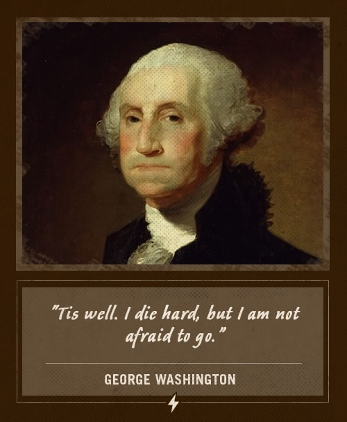 george washington last words I die hard