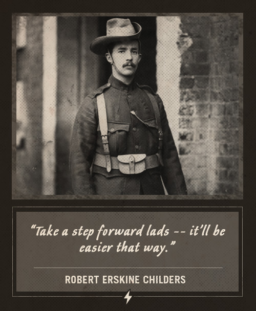 robert erskine childers last words take a step forward lads