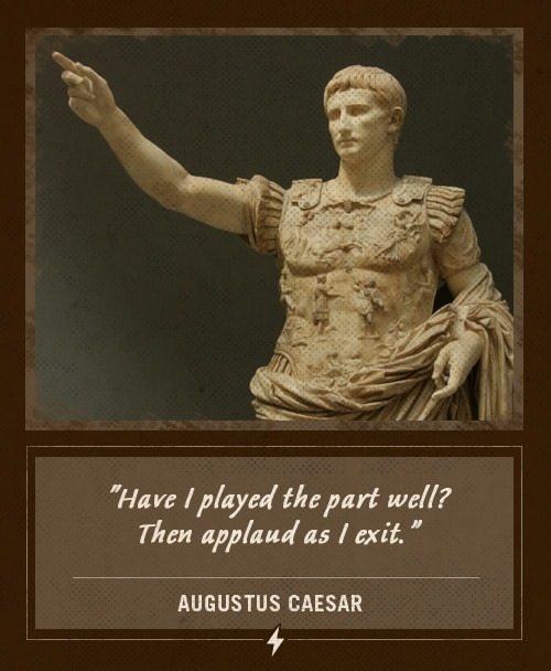 augustus caesar last words have i played the part well