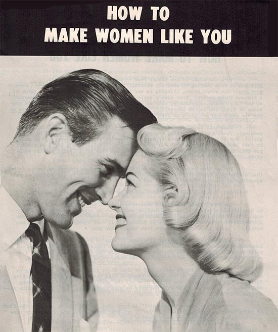 how to make women like you joe weider