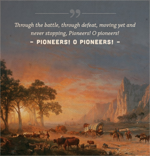 Pioneers o pioneers, poem Walt Whitman, with cover of animal herd.