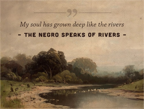 the negro speaks of rivers langston hughes poem my soul has grown deep