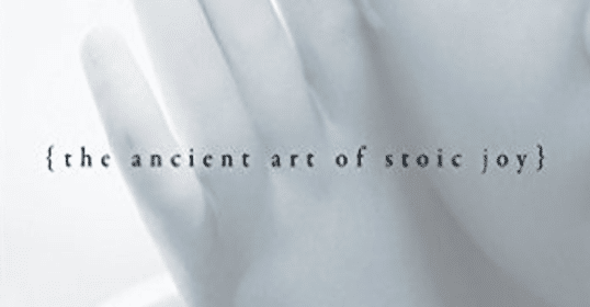 Introduction to Stoicism — William Irvine Interview | The Art of Manliness