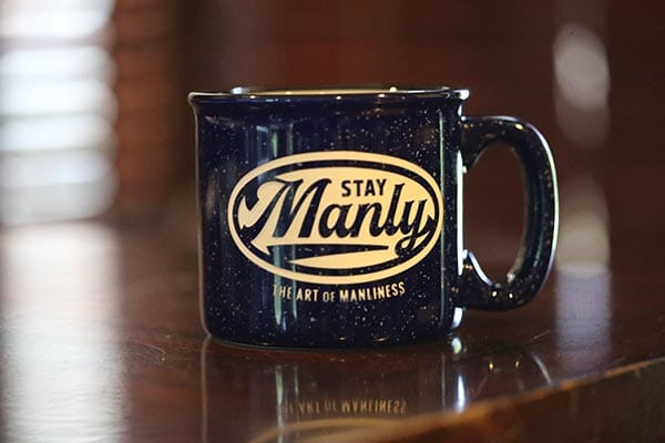 stay manly mug art of manliness