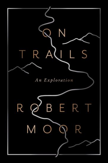 on trails book cover robert moor