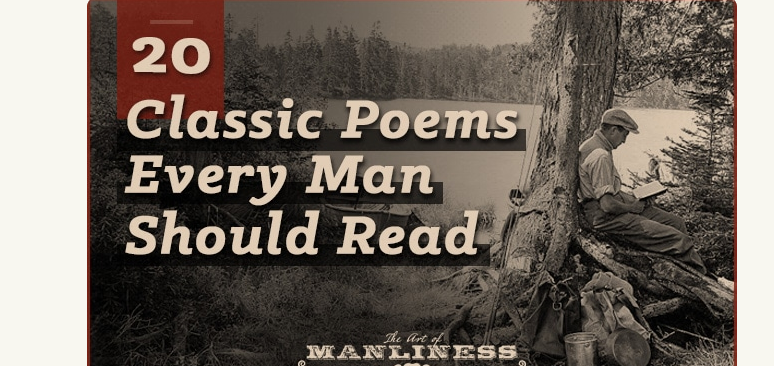 20 Classic Poems Every Man Should Read | The Art of Manliness