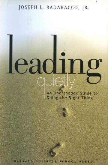 Leading quietly, book cover by joseph badaracco.
