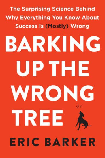 Barking up the wrong tree, by Eric barker.