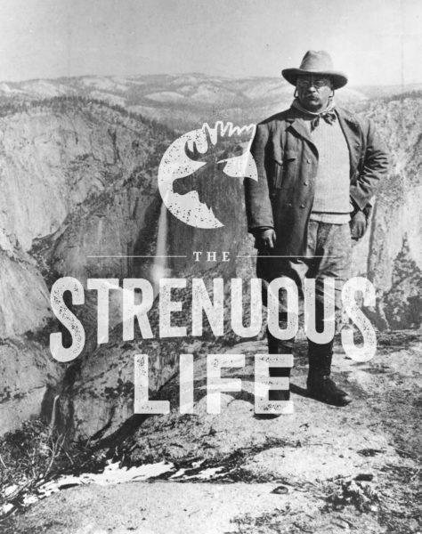 Announcing the Launch of The Strenuous Life | The Art of Manliness