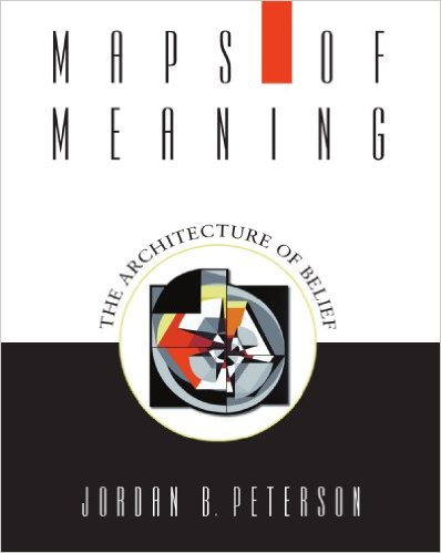 Maps of meaning by jordan B. peterson, book cover.