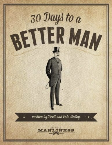 30 days to a better man book cover brett mckay