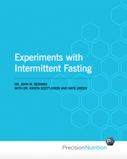 experiments with intermittent fasting john berardi