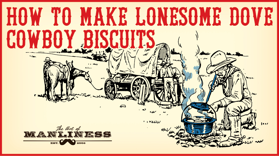 Lonesome dove sourdough cowboy biscuits illustration.