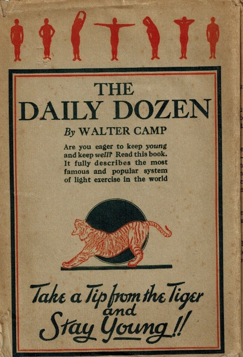 the daily dozen pamphlet by walter camp