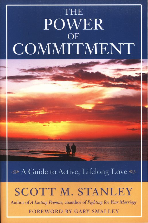 power of commitment book cover scott m stanley