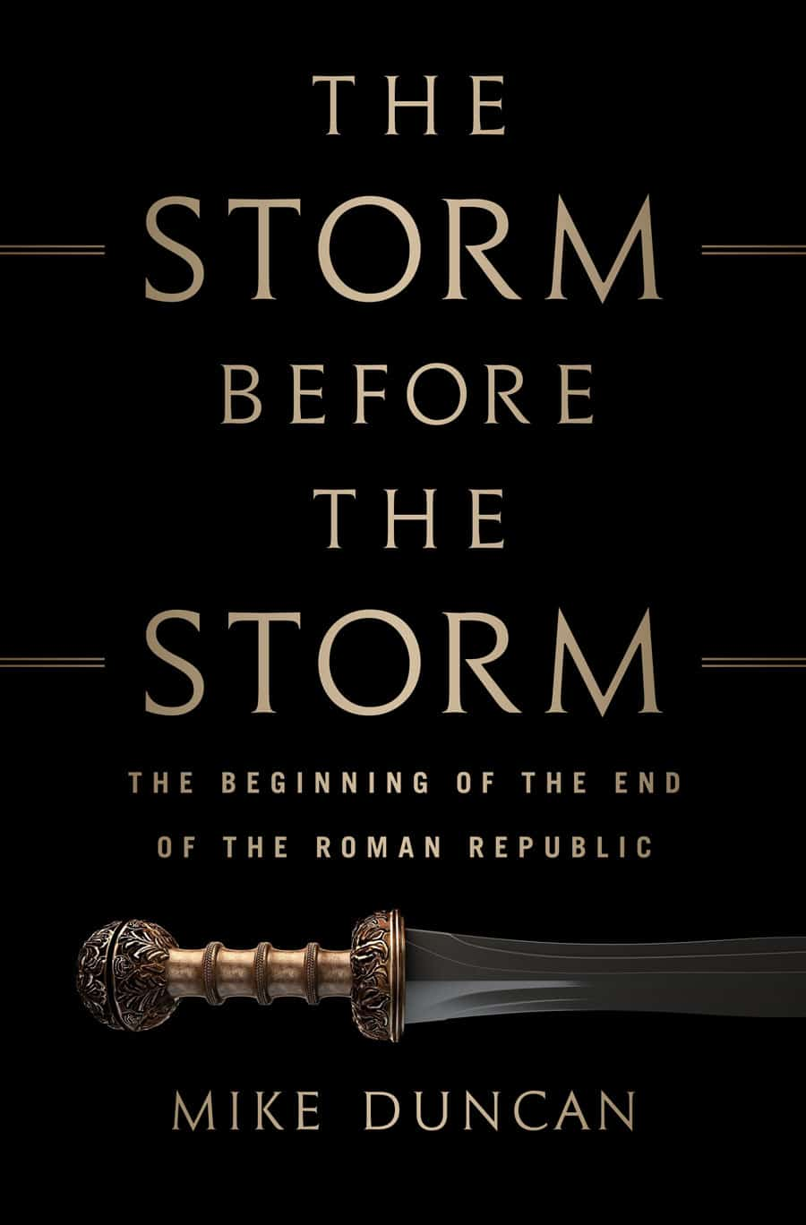 storm before the storm book cover mike duncan