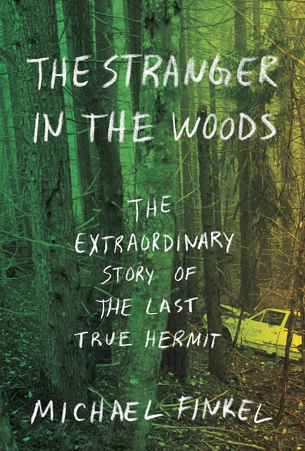 stranger in the woods book cover michael finkel
