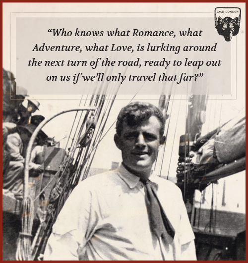 jack london quote romance and adventure