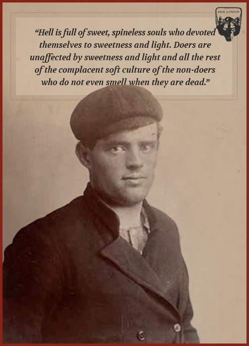 jack london quote sweet spineless souls