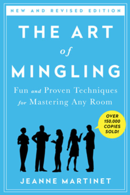 Book cover of The art of mingling by Jeanne Martinet.