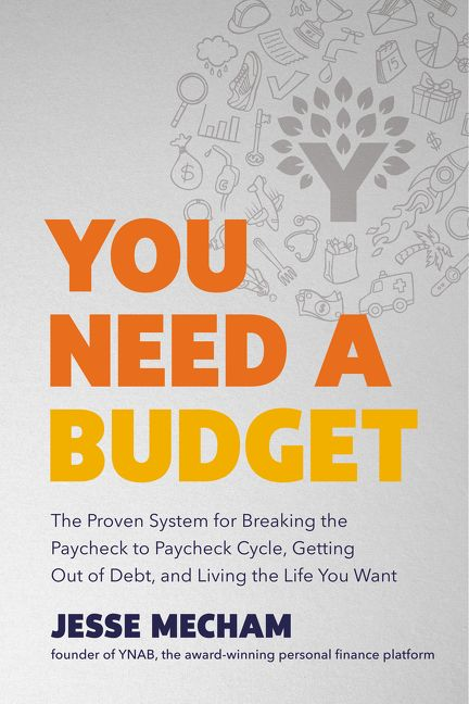 Book cover of You need a budget written by jesse mecham.