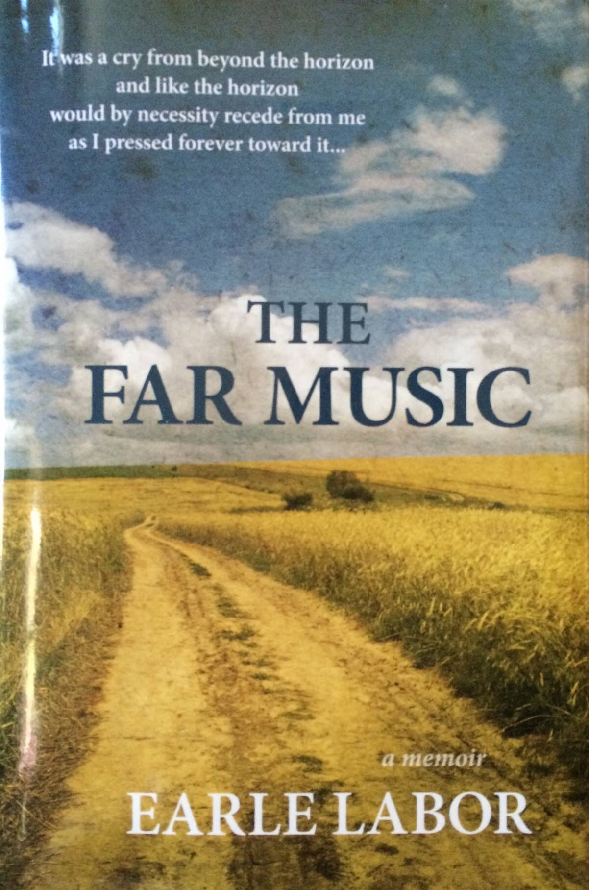 Book cover of The Far Music by Earle Labor.