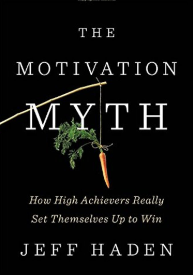 motivation myth book cover jeff haden