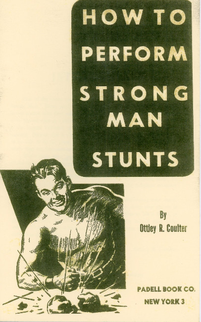 """Book cover of """"how to perform strong man stunts"""" by Ottley R. Coulter."""
