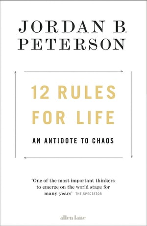 "Book cover of ""12 rules for life"" by Jordan B. Peterson."
