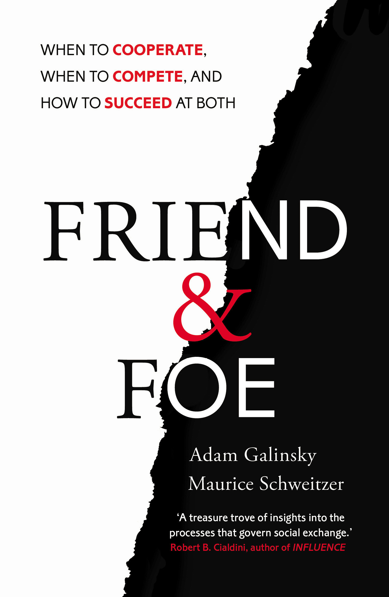 "Book cover of ""Friend and Foe"" Adam Galinsky and Maurice Schweitzer."