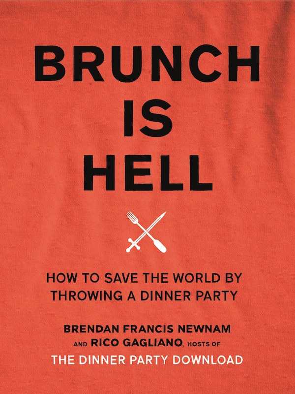 """Book cover of """"Brunch is Hell"""" by Brendan Francis Newnam and Rico Gagliano."""