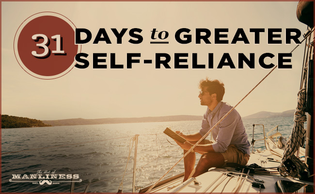 Poster about 31 days to greater self-reliance by Art of Manliness.