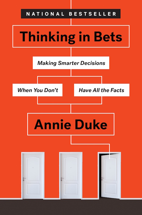 "Book cover of ""Thinking in Bets"" by Annie Duke."