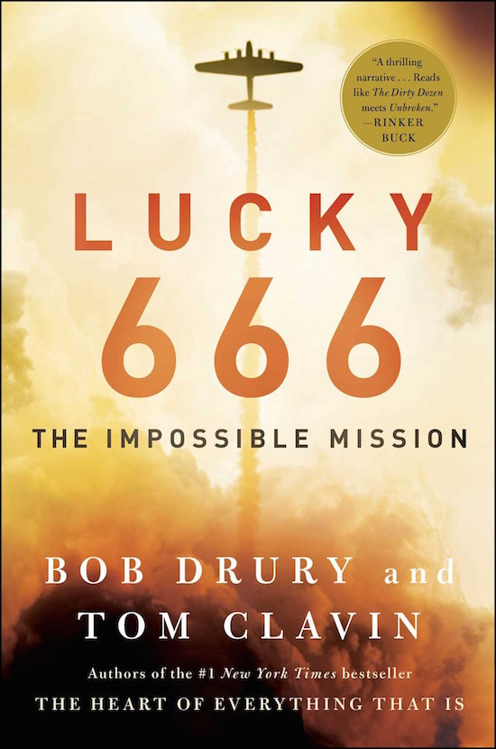 """Book cover of """"Lucky 666 The impossible mission"""" by Bob Drury and Tom Clavin."""