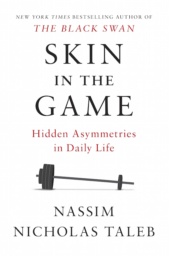 "Book cover of ""Skin in the Game"" by Nassim Nicholas Taleb."