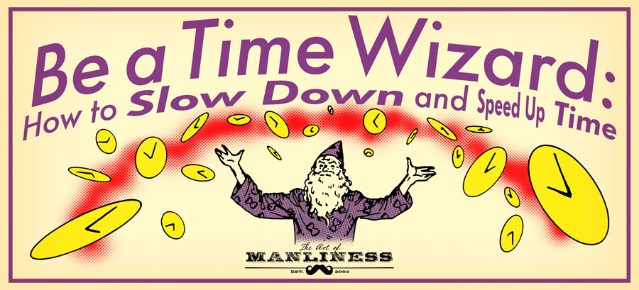 Poster by Art of Manliness regarding time wizard.
