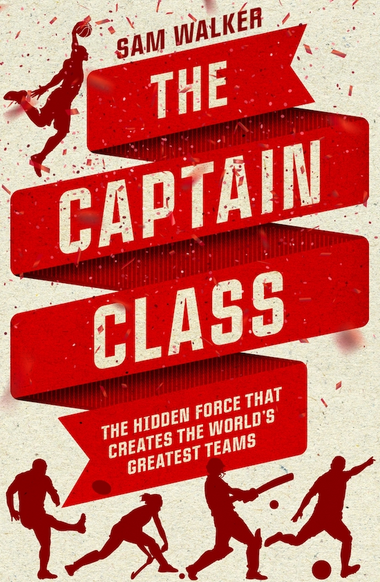 The captain class by Sam Walker book cover.