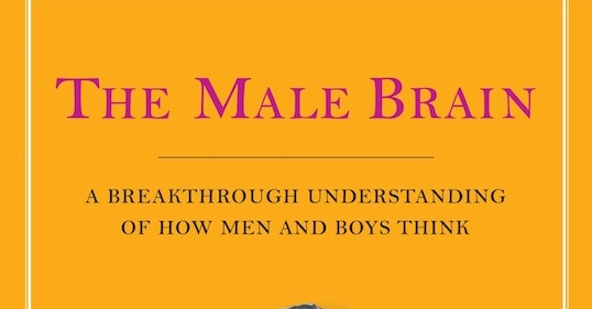 Podcast #410: The Male Brain | The Art of Manliness