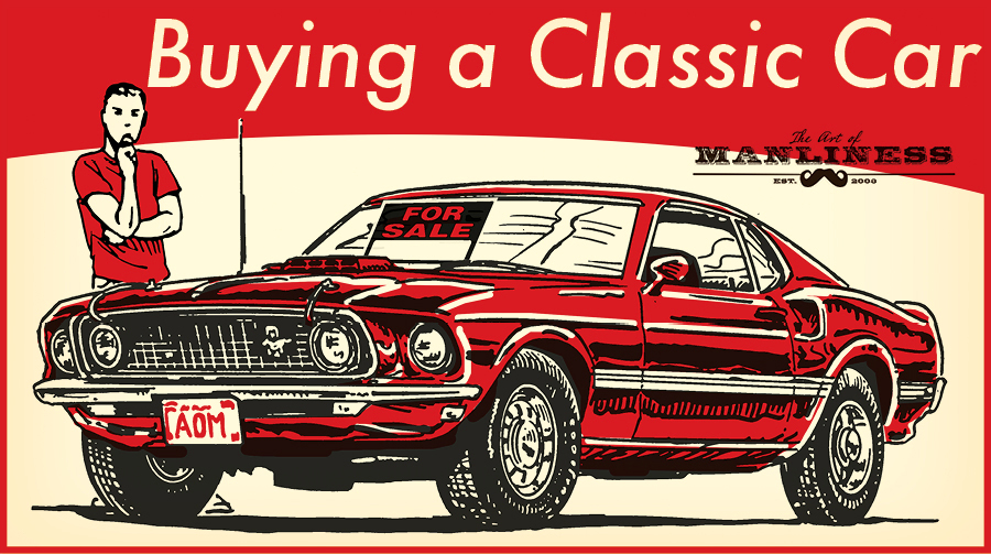 A Beginners Guide To Buying A Classic Car The Art Of Manliness - Classic car guide