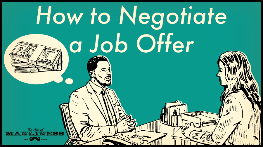 Got A Job Offer Here S How To Negotiate The Salary Higher The Art