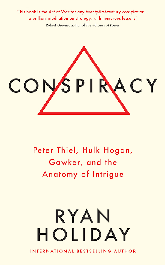 Book cover of Conspiracy by Ryan Holiday.