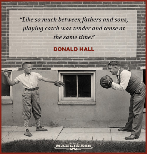 The Best Quotes On Fatherhood The Art Of Manliness Simple A Father Love Quotes To His Son