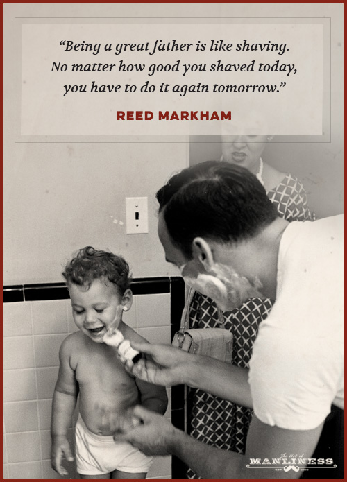 The Best Quotes On Fatherhood The Art Of Manliness
