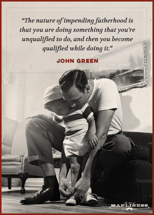 The Best Quotes On Fatherhood The Art Of Manliness Amazing Father Love Quotes