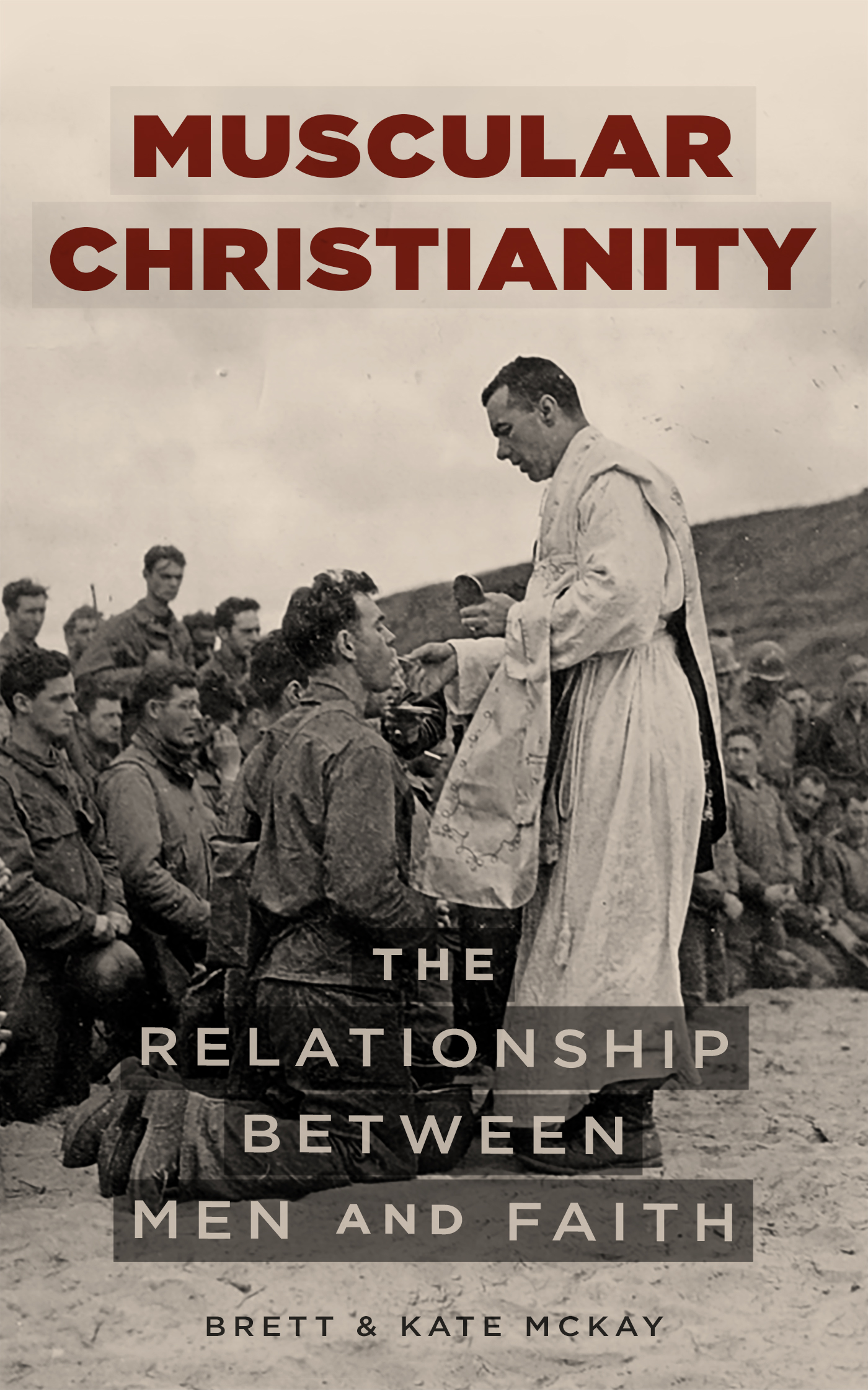 Book cover of Muscular Christianity by Brett & Kate Mckay.