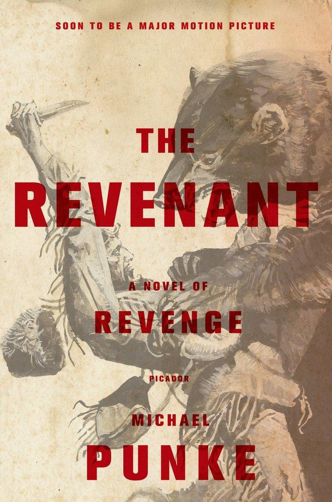 Novel cover of The Revenant by Michael Punke.