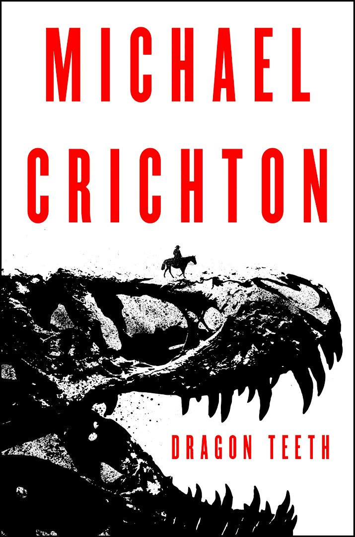 Novel cover of Dragon Teeth by Michael Crichton.