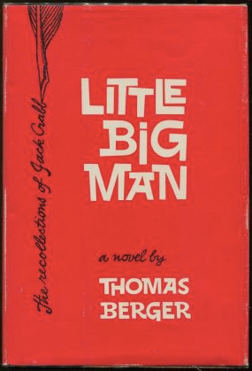 Novel cover of Little Big Man by Thomas Berger.