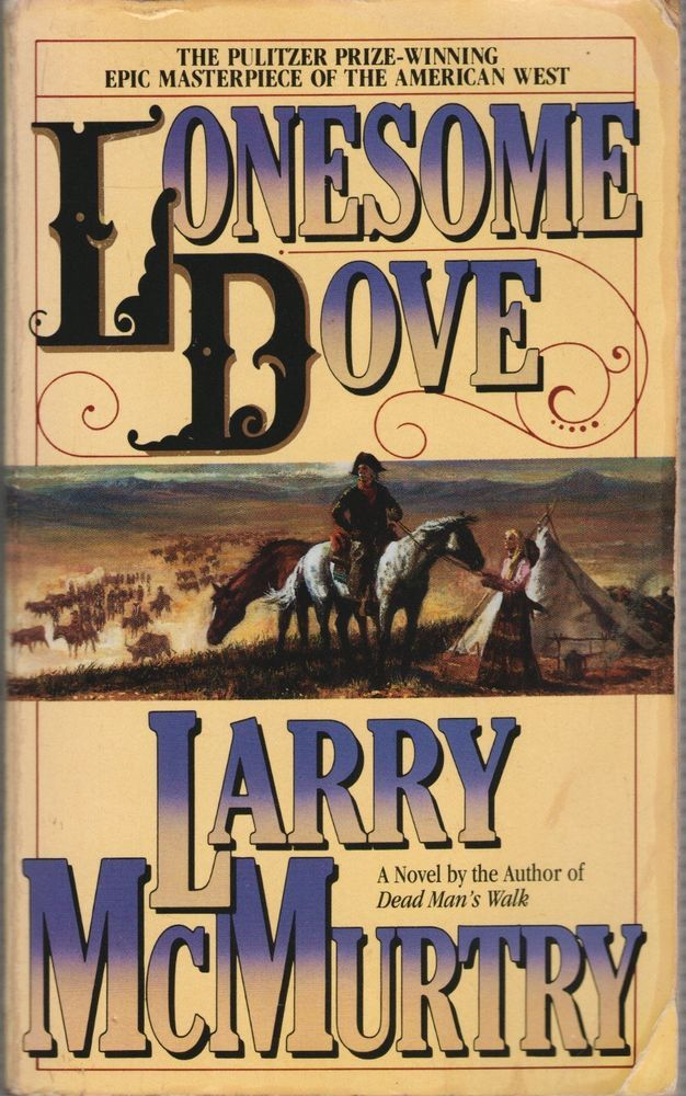 Novel cover of Lonesome Dove by Larry McMurtry.