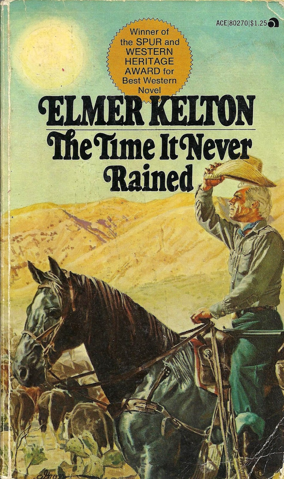 Novel cover of The Time It Never Rained by Elmer Kelton.